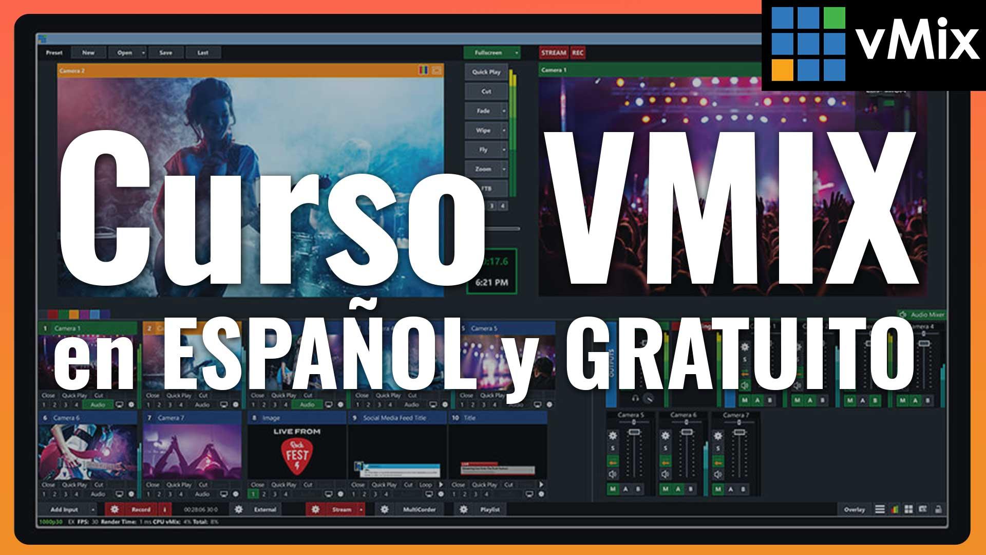 Curso Gratis para aprender VMix con Ginés Romero